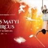 Lúdas Matyi a Cirkuszban - Jegyek itt!