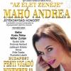 Az élet zenéja - Mahó Andrea jótékonysági koncert 2017-ben a Vigadóban - Jegyek itt!