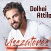 Dolhai Attila - Visszatérés - Elkészült az új lemez!