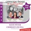 Máté Péter-Cserháti Zsuzsa emlékkoncert 2020-ban Nyíregyházán - Jegyek itt!