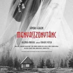 Menyasszonytánc musical Győrben a Nemzeti Színházban - Jegyek itt!