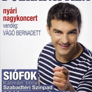 Dolhai Attila siófoki nagykoncert 2013 - Nyerj 2 jegyet!