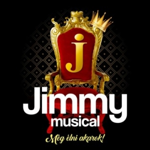 Ismét színpadon lesz a Jimmy musical 2019-ben - Jegyek itt!