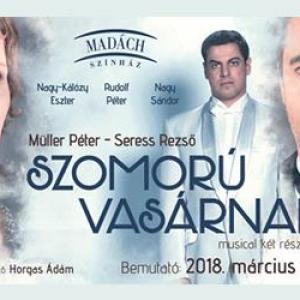 Szomorú vasárnap a Madách Színház színpadán - Jegyek és szereplők itt!