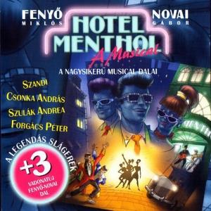 Hotel Menthol musical 2018-ban újra színpadon!