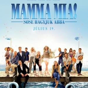 Mamma Mia! - Sose hagyjuk abba! Nézd meg PREMIER ELŐTT!