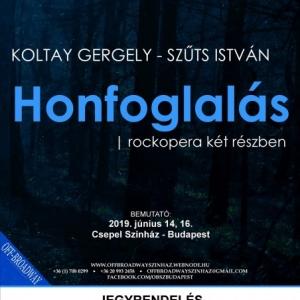 Budapesten a Honfoglalás rockopera!