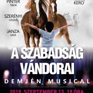 Demjén musical Baján a Petőfi-szigeten - Jegyek A szabadság vándorai musicalre itt!