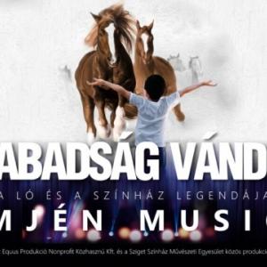 A szabadság vándorai musical Budapesten! Jegyek itt!