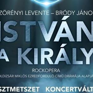 István, a király koncert 2020-ban a Fertőrákosi Barlangszínházban - Jegyek itt!