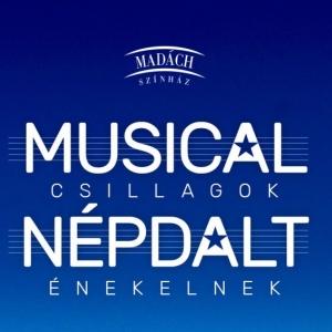 Népdalt éneklő musicalsztárokkal készül bemutatóra a Madách Színház!