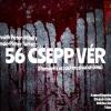 INGYEN lesz látható a 56 csepp vér musical!