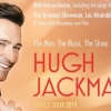 Hugh Jackman világkörüli turnéra indul A legnagyobb showman dalaival