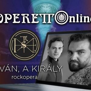 Az István, a király lesz a Budapesti Operettszínház következő online előadása!