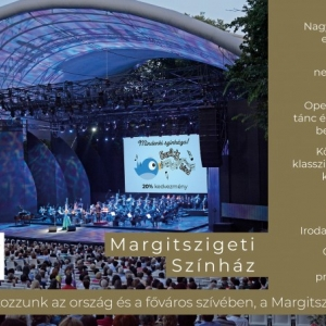 Korábbi évadkezdéssel és bővebb műfaji kínálattal nyit a Margitszigeti Szabadtéri Színház