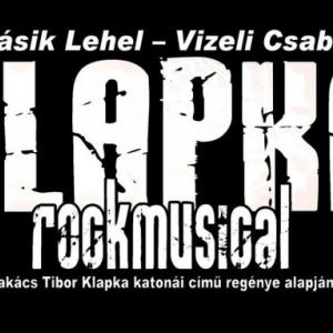 INGYEN lesz látható a Klapka rockmusical!