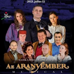 Az Aranyember musical a Budai Szabadtéri Színházban! Nézd meg INGYEN!