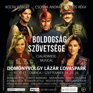 A Boldogság Szövetsége musical Gödöllő mellett a Domonyvölgyben! Jegyek itt!