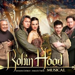 Robin Hood musical Tokaj, Győr, Budapest, Pécs Veszprém arénáiban - Jegyek itt!